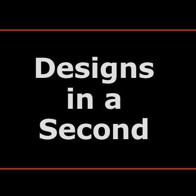 Designs in a Second