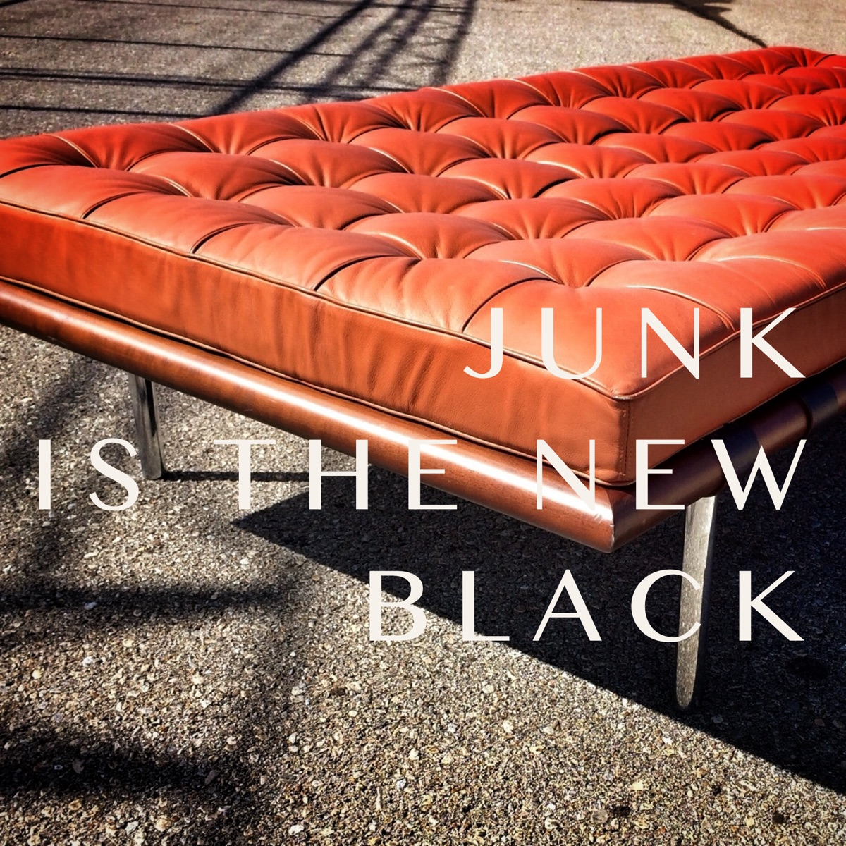 Junk is The New Black